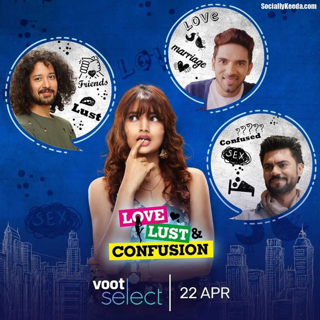 Love, Lust and Confusion (Voot) Cast & Crew, Release Date, Actors, Wiki & More |