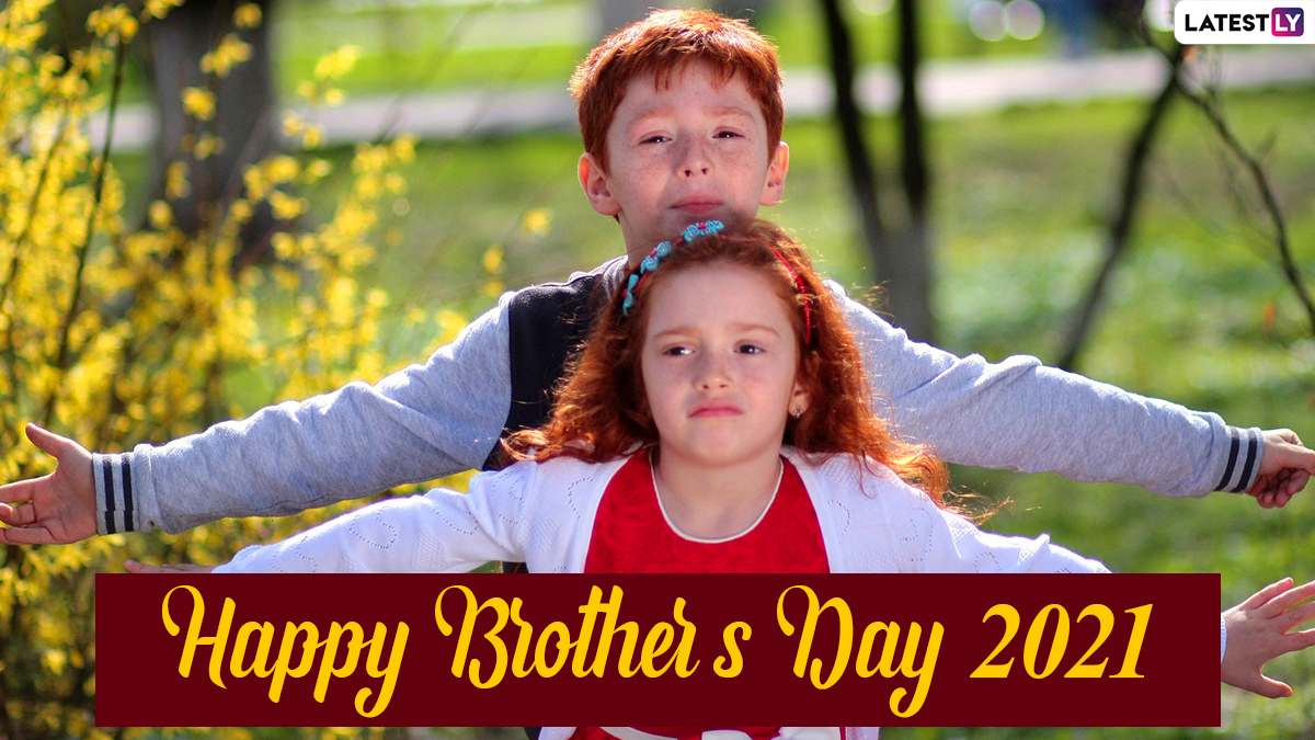 Happy Brother s Day 2021 5