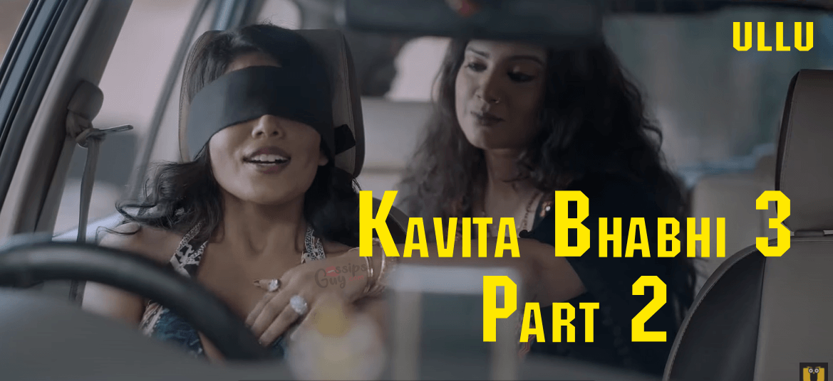 Watch Kavita Bhabhi Season 3 Part 2 Ullu Web Series (2021) Full Episode